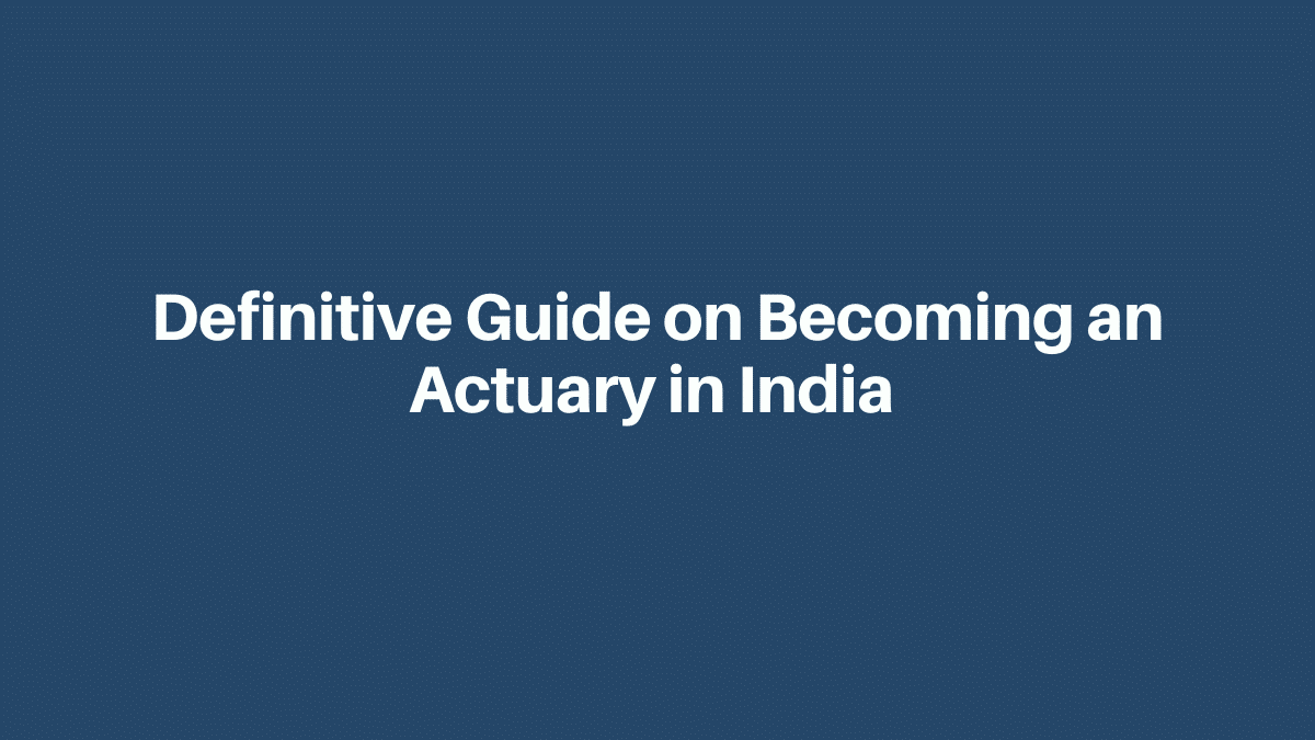 how to become an actuary in india